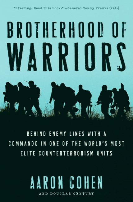 aaron cohen book brotherhood of warriors 1 <!  :en  >Brotherhood of Warriors Takes You Inside the Secret World and Missions of Israeli Military (IDF) Special Operations Unit Duvdevan<!  :  >