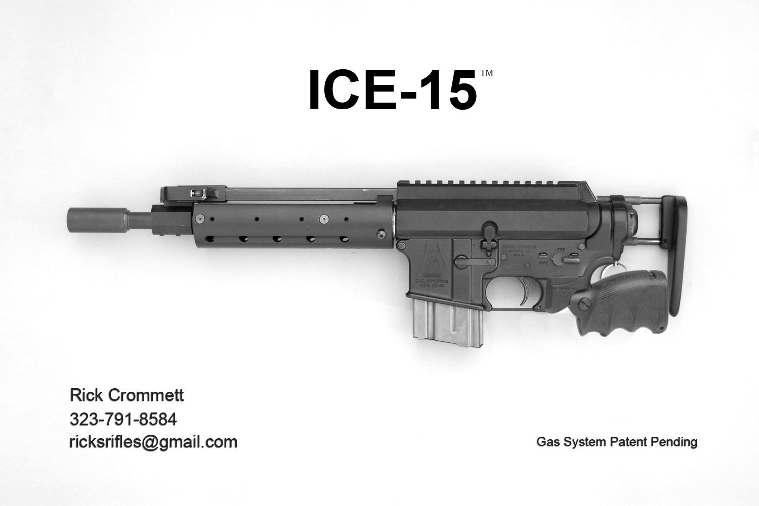 ICE 15 Impingement Carbine Enhanced Tactical AR Carbine SBR Left Side Rick Crommett Young Manufacturing <!  :en  >ICE 15 (Impingement Carbine Enhanced) Modified/Optimized Direct Gas Impingment (DGI) Tactical AR 15 Carbine/SBR with Forward Mounted Ambi Charger (Ambidextrous Charging Handle) and Folding Stock: Best of All AR Worlds? <!  :  >