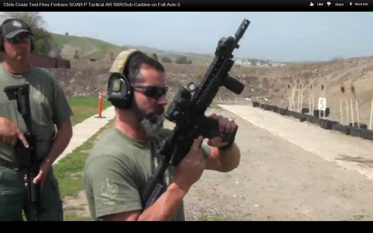 "Chris Costa of Costa Ludus Hits the ""Happy Switch"" and Goes Full-Auto with the FERFRANS SOAR-P Select-Fire 5.56mm NATO/.223 Rem. Piston AR SBRs/Sub-Carbines/Carbines (Videos!)"