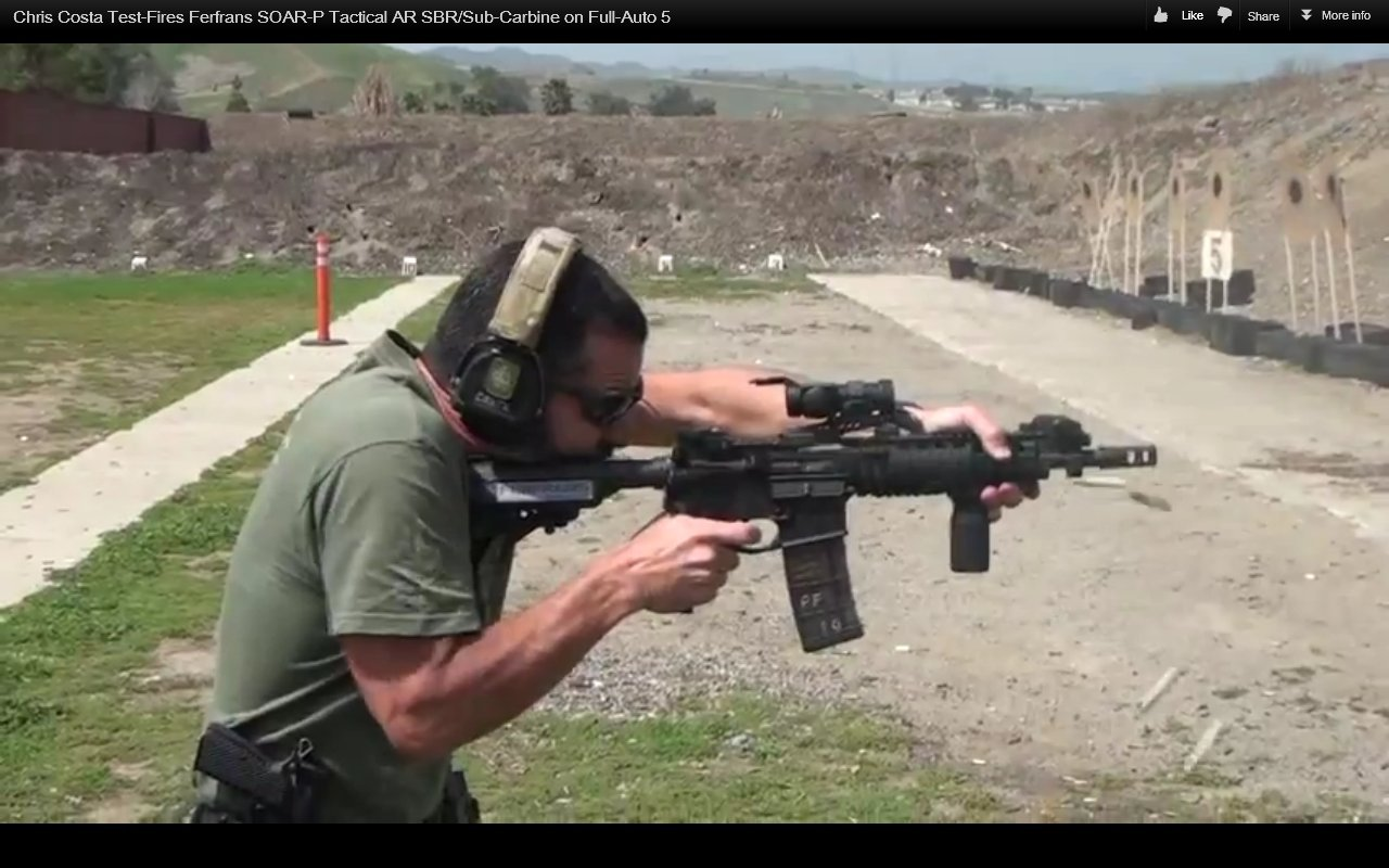 Chris Costa of Costa Ludus Shooting FERFRANS SOAR P Tactical Piston AR SBR Sub Carbine on Full Auto 4 Chris Costa of Costa Ludus Hits the Happy Switch and Goes Full Auto with the FERFRANS SOAR P Select Fire 5.56mm NATO/.223 Rem. Piston AR SBRs/Sub Carbines/Carbines (Videos!)