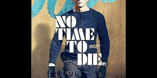 TactiSMART at the Movies: James Bond 007 'No Time to Die' (Bond 25) Movie Trailer Analysis and Commentary
